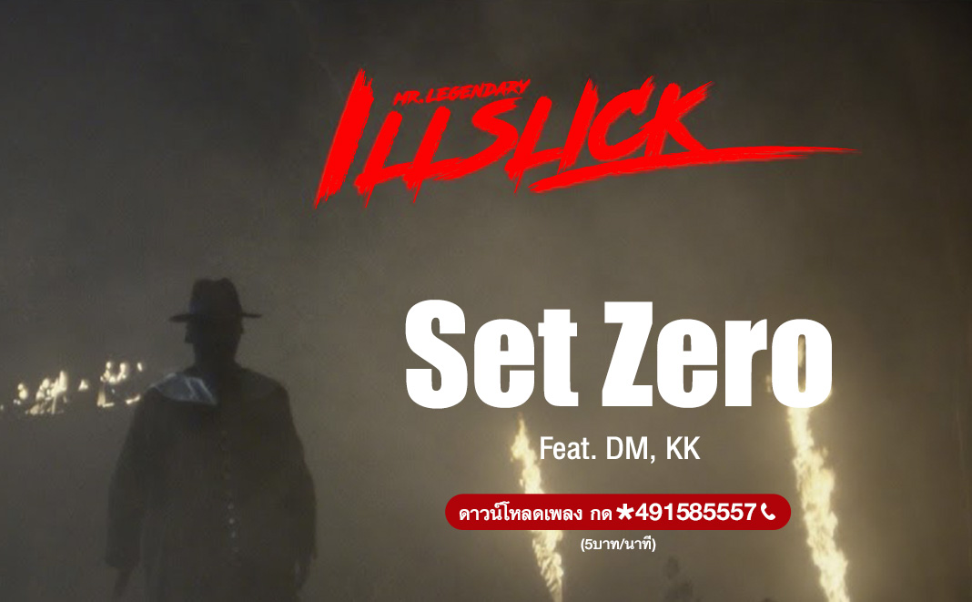 Set Zero - ILLSLICK Feat. DM, KK