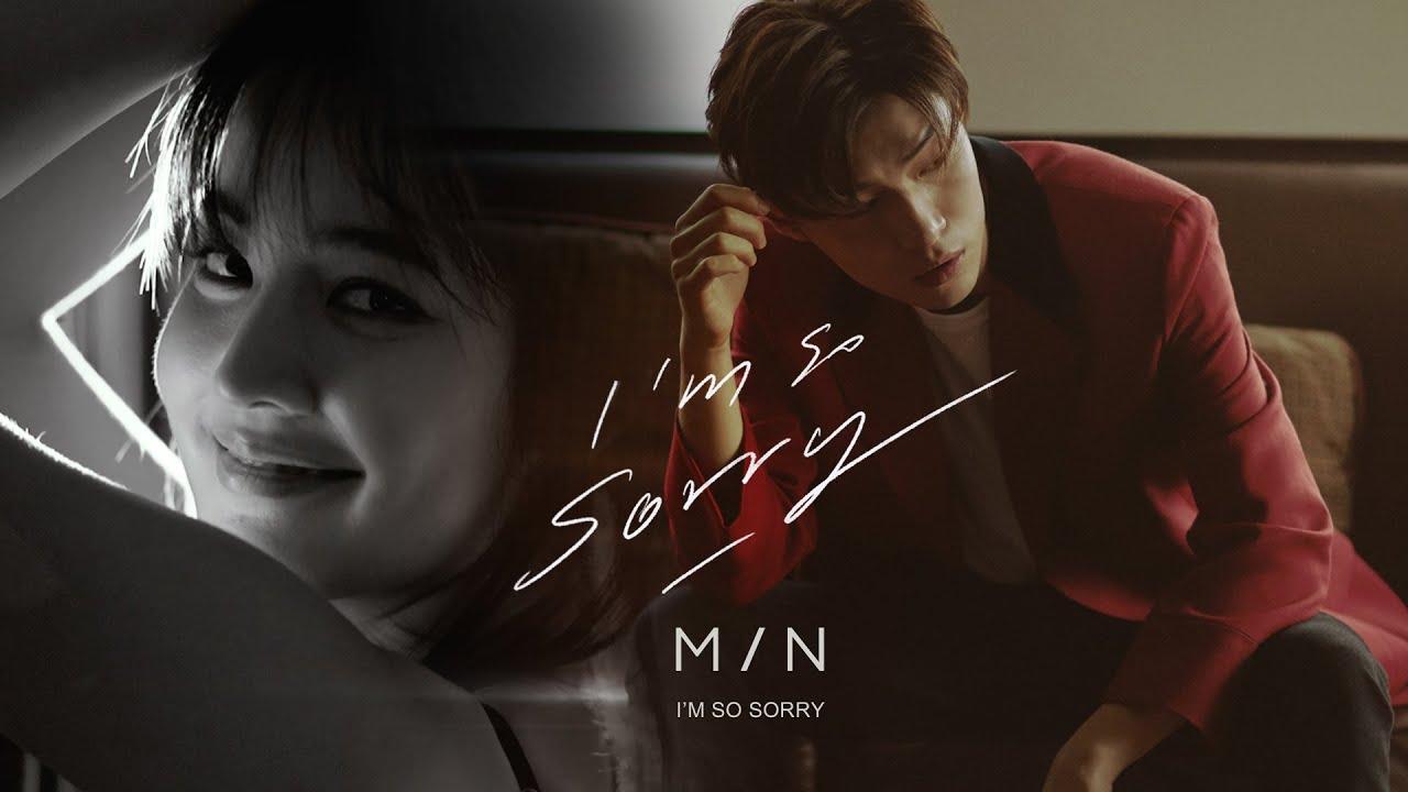 I'm So Sorry - MIN