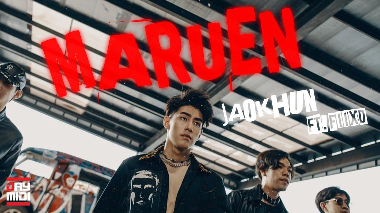Maruen (มะรืน) - JAOKHUN Ft. FIIXD